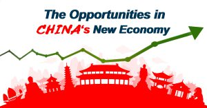 The Opportunities in China's New Economy