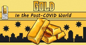 Gold in the Post-COVID World